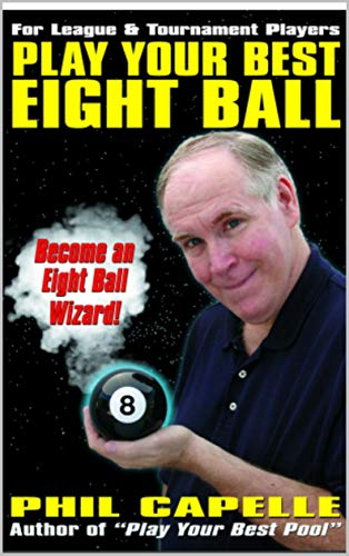 Play Your Best Eight Ball (English Edition)