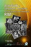 Artefatti e Soluzioni Tecniche nella Diagnostica per Immagini RM
