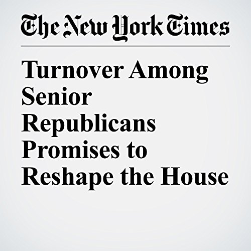 Turnover Among Senior Republicans Promises to Reshape the House copertina
