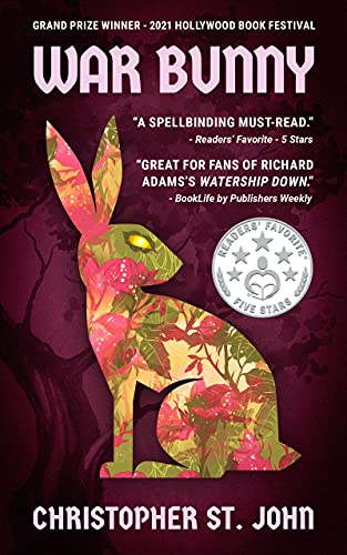 War Bunny: Book 1 in the War Bunny Chronicles by [Christopher St. John]