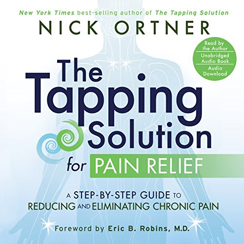 The Tapping Solution for Pain Relief cover art