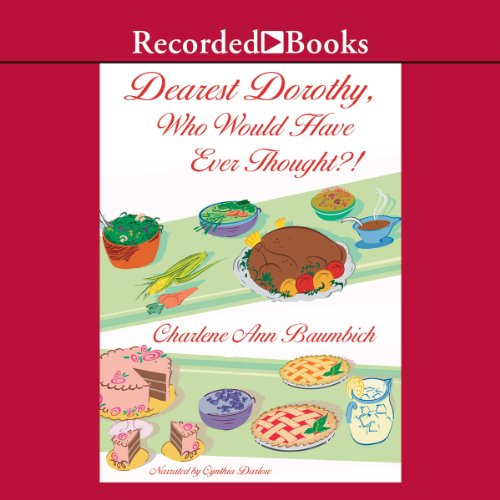 Dearest Dorothy, Who Would Have Thought? audiobook cover art