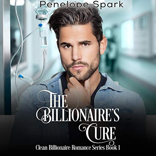 The Billionaire's Cure audiobook cover art