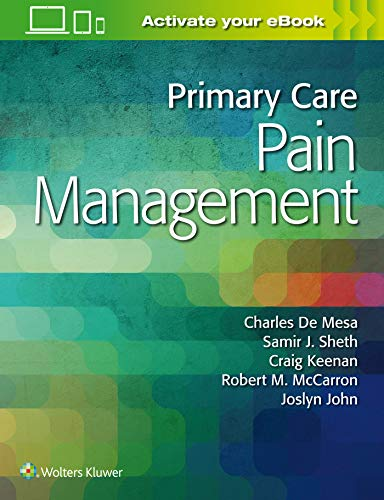 Compare Textbook Prices for Primary Care Pain Management 1 Edition ISBN 9781496378804 by De Mesa DO, Dr. Charles,De Mesa DO, Dr. Charles