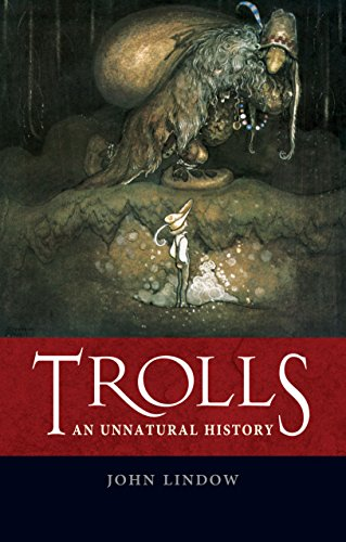 Trolls: An Unnatural History