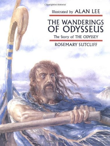 The Wanderings of Odysseus: The Story of the Odyssey [WANDERINGS OF ODYSSEUS -OS]