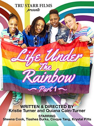 Life Under The Rainbow Part 1