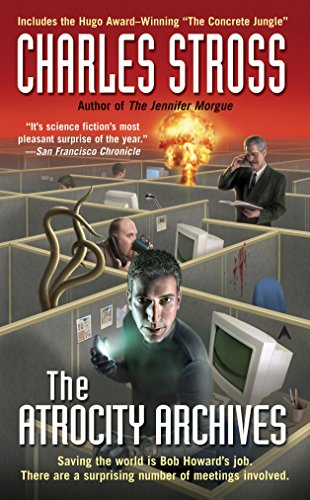 The Atrocity Archives (A Laundry Files Novel)