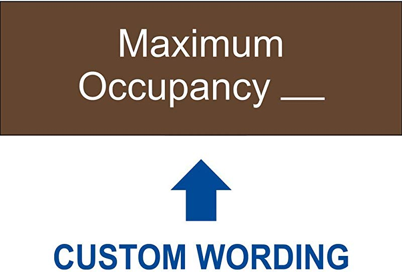 Maximum Occupancy Sign With Your Custom Number 8 X 3 Inch Brown Acrylic Plastic For Office Retail By ComplianceSigns
