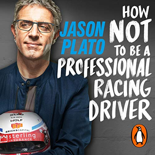 How Not to Be a Professional Racing Driver cover art