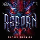 Reborn: The Dark Heart Chronicles, Book 2