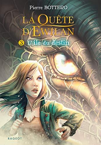 La quête d'Ewilan T3 : L'île du destin