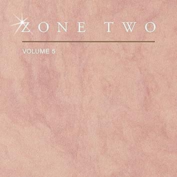 Zone Two, Vol. 5