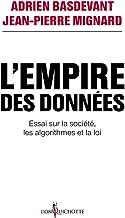 Livres L'Empire des données - Essai sur la société, les algorithmes et la loi PDF