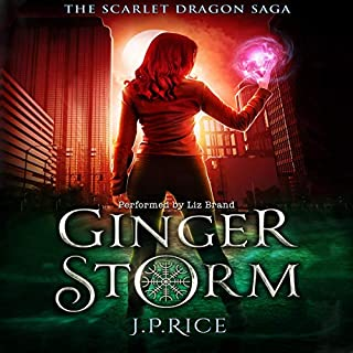Ginger Storm     The Scarlet Dragon Saga, Book 1              By:                                                                                                                                 J.P. Rice                               Narrated by:                                                                                                                                 Liz Brand                      Length: 7 hrs and 2 mins     18 ratings     Overall 4.3