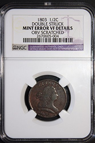 1803 Draped Bust Half Dollar Mint Error Double Struck Half Cent VF Details NGC