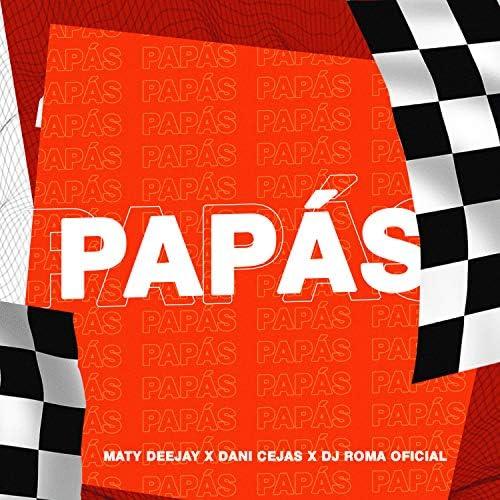 Maty Deejay & Dani Cejas feat. DJ Roma Oficial