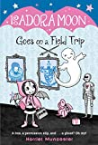 Isadora Moon Goes on a Field Trip: 5...