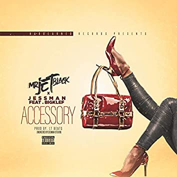 Accessory (feat. Bigklef)