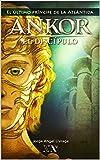 Ankor el Discípulo: El último príncipe de la Atlántida