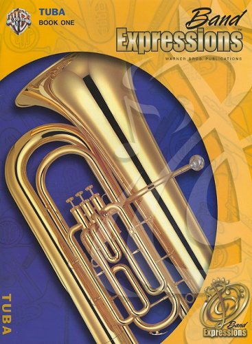 Band Expressions, Book One: Student Edition: Tuba (Texas Edition)