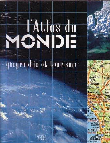 Atlas du monde, géographie et tourisme