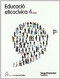 Educacio éticocivica 4 Eso La Casa Del Saber Catalan Grup Promotor