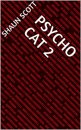 PSYCHO CAT 2 (French Edition)