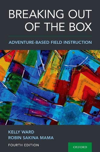 Breaking Out of the Box: Adventure-Based Field Instruction