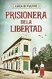 Prisionera de la libertad (Ficción)