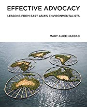 Effective Advocacy: Lessons from East Asia's Environmentalists (American and Comparative Envir)