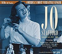 Selected Sides 1943 to 1960: America's Most Versatile Singer by Jo Stafford (2013-10-22)