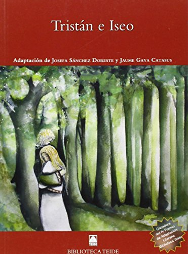 Tristan e Isolda (Biblioteca Teide, Band 78)