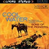 Cool Water And Seventeen Timeless Western Favorites