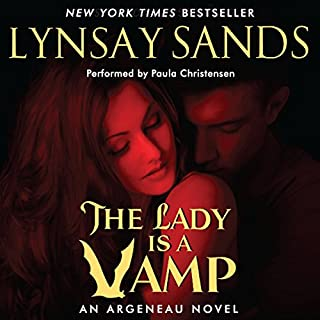The Lady Is a Vamp     Argeneau Vampires, Book 17              Written by:                                                                                                                                 Lynsay Sands                               Narrated by:                                                                                                                                 Paula Christensen                      Length: 9 hrs and 45 mins     1 rating     Overall 5.0
