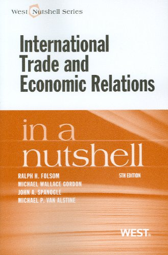 International Trade and Economic Relations in a Nutshell (Nutshells)