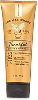 Bath & Body Works Aromatherapy Thankful Frankincense Myrrh Body Cream 8 oz / 226 g