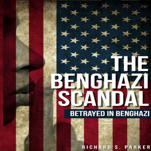 The Benghazi Scandal audiobook cover art