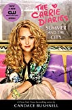 Summer and the City TV Tie-in Edition (Carrie Diaries, 2, Band 2)