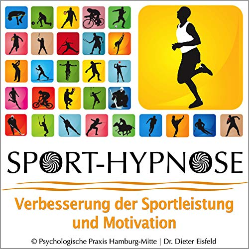 Sport-Hypnose, Verbesserung Der Sportleistung Und Motivation