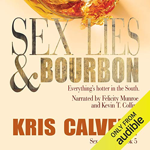 Sex, Lies & Bourbon cover art