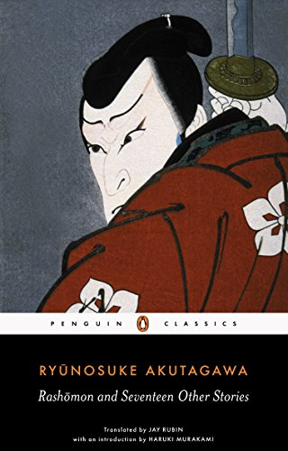 Rashomon and Seventeen Other Stories (Penguin Classics)の詳細を見る