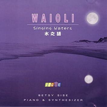 Waioli (Singing Waters)