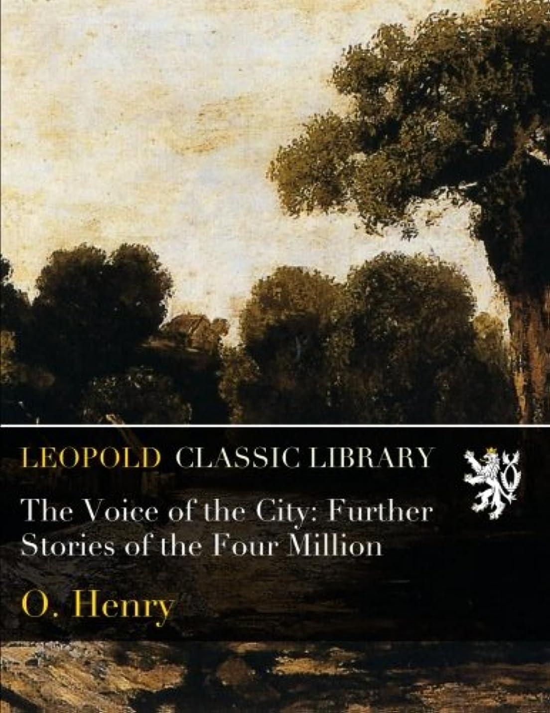 藤色湿原序文The Voice of the City: Further Stories of the Four Million