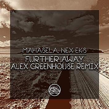 Further Away (Alex Greenhouse Remix)