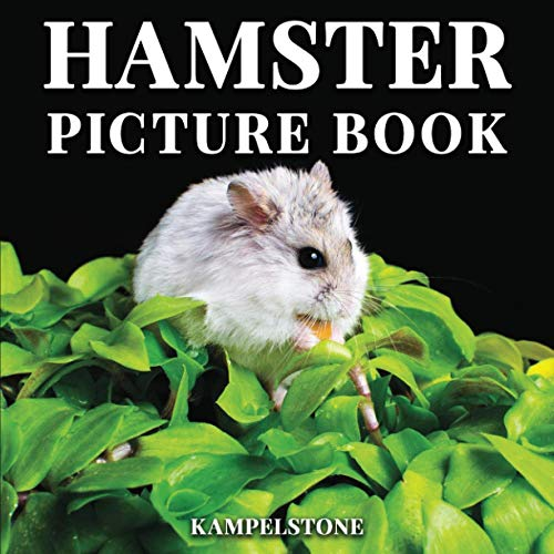 Hamster Picture Book: 100 Cute Images of these Small House Pets -...