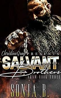 Salvant Brothers: Adam- Book Three by [Sonja B., FoolProof Editing]