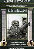 La Leibstandarte SS, la garde personnelle d'Adolf Hitler au combat