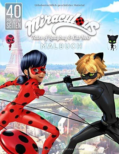 Miraculous Tales of Ladybug and Cat Noir Malbuch: Malbuch für Kinder von 4 bis 12