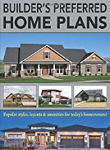 Builder's Preferred Home Plans: Popular styles, layouts & amenities for today's homeowners!